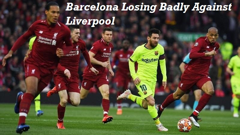 Barcelona Losing Badly Against Liverpool